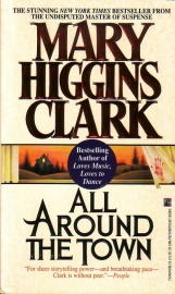 Mary Higgins Clark - All Around the Town