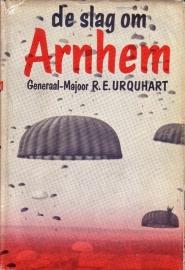 Generaal-Majoor R.E. Urquhart - De slag om Arnhem