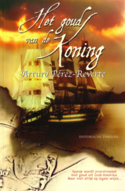 Arturo Pérez-Reverte - Het goud van de koning