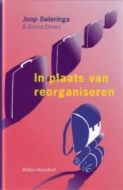 Joop Swieringa & Bianca Elmers - In plaats van reorganiseren