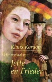 Klaus Kordon - Het verhaal van Jette en Frieder