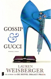 Lauren Weisberger - Gossip & Gucci + Chanel chic