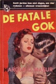 Harold Q. Masur - De fatale gok