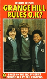 Robert Leeson - Grange Hill Rules O.K.?