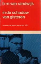 H.M. van Randwijk - In de schaduw van gisteren