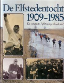 De Elfstedentocht 1908-1985