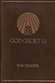 Tony de Ridder - God groet U