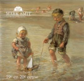 Mark Smit Kunsthandel: Verkooptentoonstelling 2004 - 19e en 20e eeuw