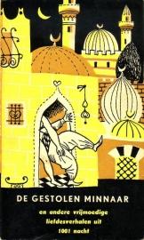 De gestolen minnaar en andere vrijmoedige liefdesverhalen uit 1001 nacht