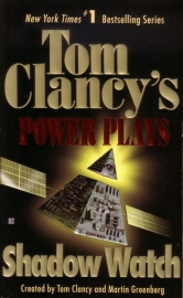 Tom Clancy`s Power Plays - Shadow Watch