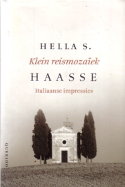 Hella S. Haasse - Klein reismozaïek