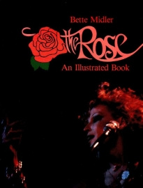 Bette Midler - The Rose: An Illustrated Book