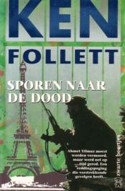Ken Follett - Sporen naar de dood