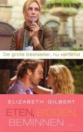 Elizabeth Gilbert - Eten, bidden, beminnen + Toewijding