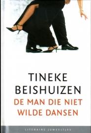 Tineke Beishuizen - De man die niet wilde dansen