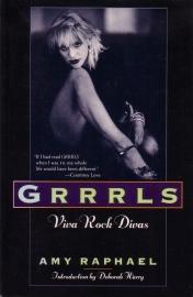 Amy Raphael - Grrrls: Viva Rock Divas