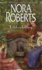 Nora Roberts - Lotsbeschikking