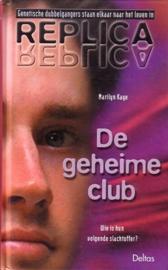 Marilyn Kaye - Replica: 5. De geheime club