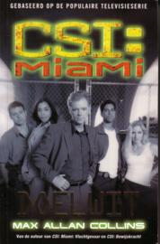 Max Allan Collins - CSI: Miami: Doelwit