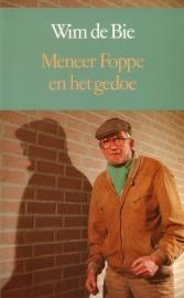 Wim de Bie - Meneer Foppe en het gedoe