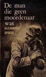 Alexander Spoerl - De man die geen moordenaar was