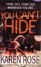 Karen Rose - You Can`t Hide