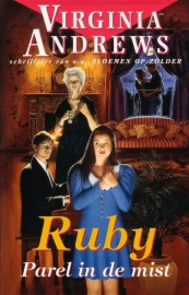 Virginia Andrews - Ruby-serie: 2. Parel in de mist