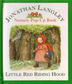 Jonathan Langley - Nursery Pop-Up Book: Little Red Riding Hood