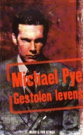 Michael Pye - Gestolen levens