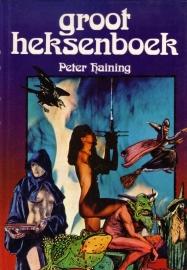 Peter Haining - Groot heksenboek
