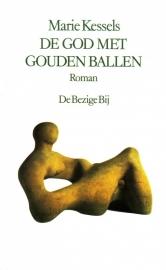 Marie Kessels - De god met gouden ballen