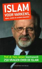 Hans Jansen - Islam voor varkens, apen, ezels en andere beesten