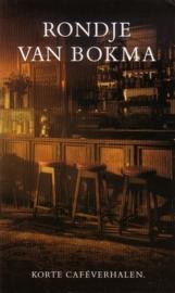 Rondje van Bokma - Korte cafevérhalen
