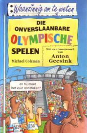 Waanzinnig om te weten: Michael Coleman - Die onverslaanbare Olympische Spelen