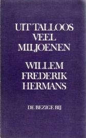Willem Frederik Hermans - Uit talloos veel miljoenen