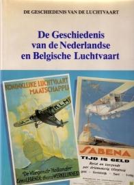 Lekturama: De geschiedenis van de luchtvaart - De geschiedenis van de Nederlandse en Belgische luchtvaart