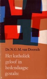 N.G.M. van Doornik - Het katholiek geloof in hedendaagse gestalte