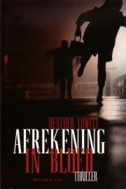 Heather Lowell - Afrekening in bloed