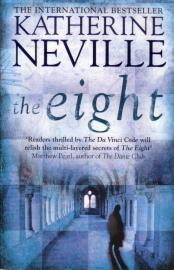 Katherine Neville - The Eight