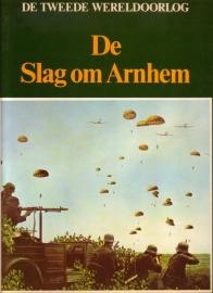 De Tweede Wereldoorlog - De Slag om Arnhem