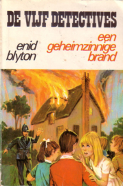 Enid Blyton - De Vijf Detectives: 01. Een geheimzinnige brand