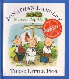 Jonathan Langley - Nursery Pop-Up Book: Three Little Pigs
