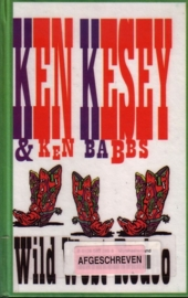 Ken Kesey & Ken Babbs - Wild West Rodeo