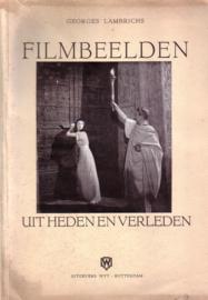 Georges Lambrichs - Filmbeelden uit heden en verleden