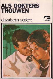 Witte Raven S 064: Elizabeth Seifert - Als dokters trouwen