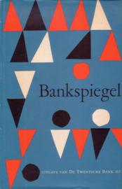 Bankspiegel - De Twentsche Bank 1861 - 1961