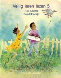 Veilig leren lezen 5: Paul van Loon - Jessie en King [parallelboekje]