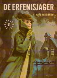 Saffier-reeks 61: Mavis Heath-Miller - De erfenisjager