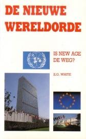 E.G. White - De nieuwe wereldorde: Is New Age de weg?