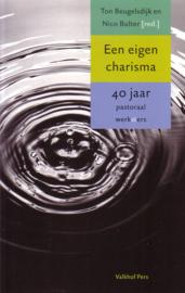 Een eigen charisma - 40 jaar pastoraal werk[st]ers